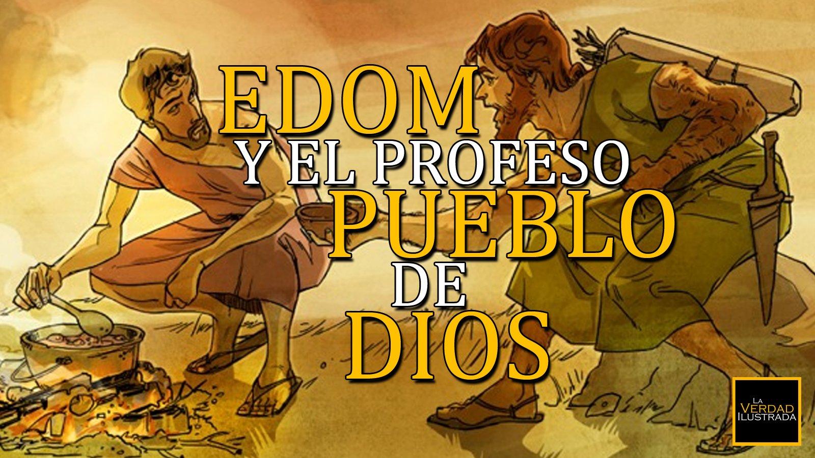 Edom y el profeso pueblo de Dios