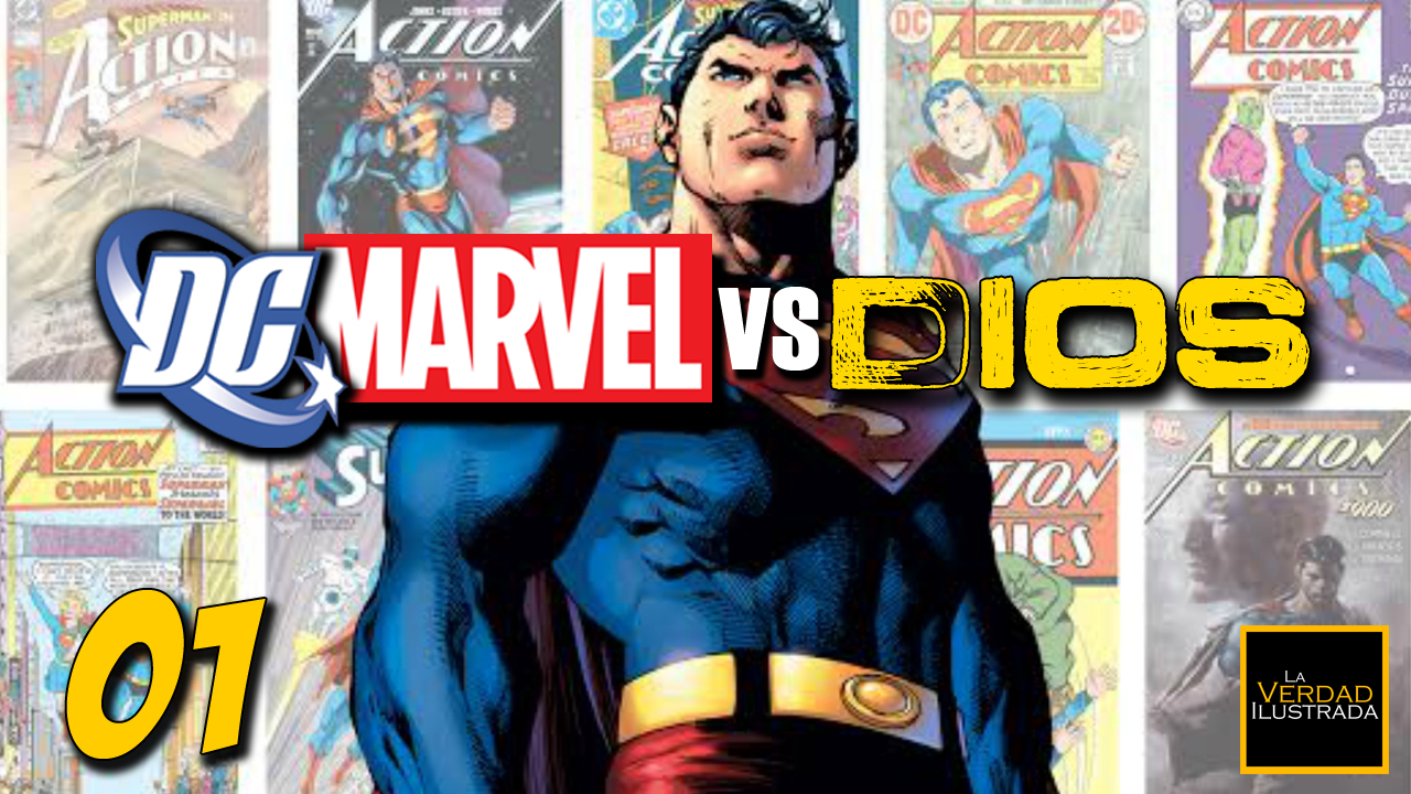 1. DC Marvel vs Dios - Superman