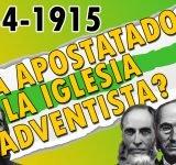 Cronograma - ¿Ha apostatado la iglesia adventista? 1844-1915