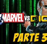 4. DC Marvel vs Dios – Matrix parte 3
