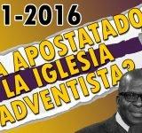 Cronograma - ¿Ha apostatado la iglesia adventista? 1981-2016
