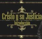 Cristo y su justicia - Introducción