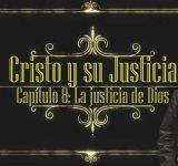 Cristo y su justicia – #8 La justicia de Dios