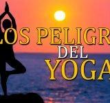 Los peligros del yoga